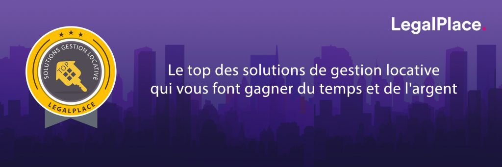 Le top des solutions de gestion locative