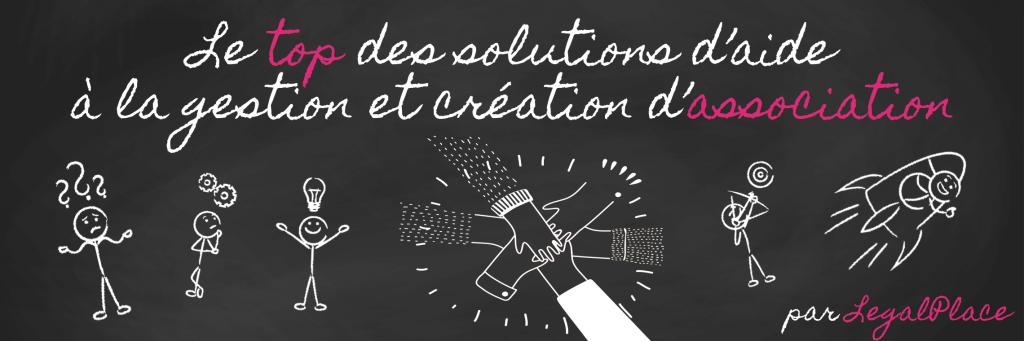 Le top des solutions d'aide à la création et la gestion d'association