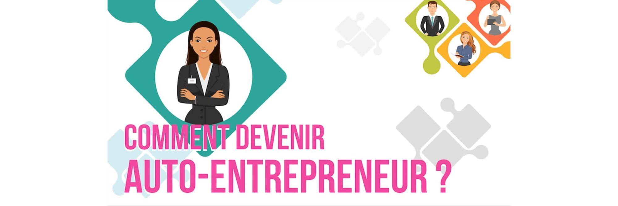 Comment devenir auto-entrepreneur facilement en 10 étapes ?